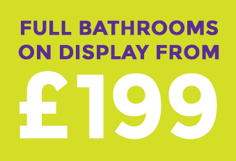Full bathrooms on display from £199